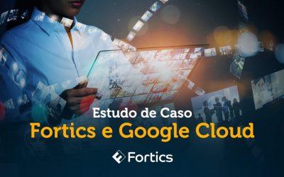 Fortics impulsiona plataforma de atendimento omnichannel com microsserviços do Google Cloud